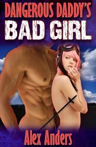Dangerous Daddy's Bad Girl 1