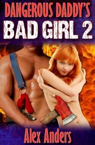 Dangerous Daddy's Bad Girl 2