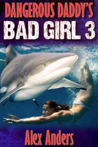 Dangerous Daddy's Bad Girl 3