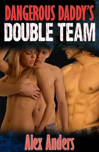 Dangerous Daddy's Double Team 1