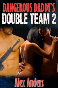 Dangerous Daddy's Double Team 2